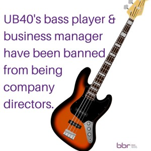 UB40s bass player and business manager have been banned from being company directors.